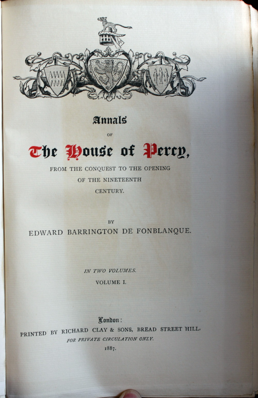 Image for Annals of the House of Percy From the Conquest to the Opening of the Nineteenth Century.