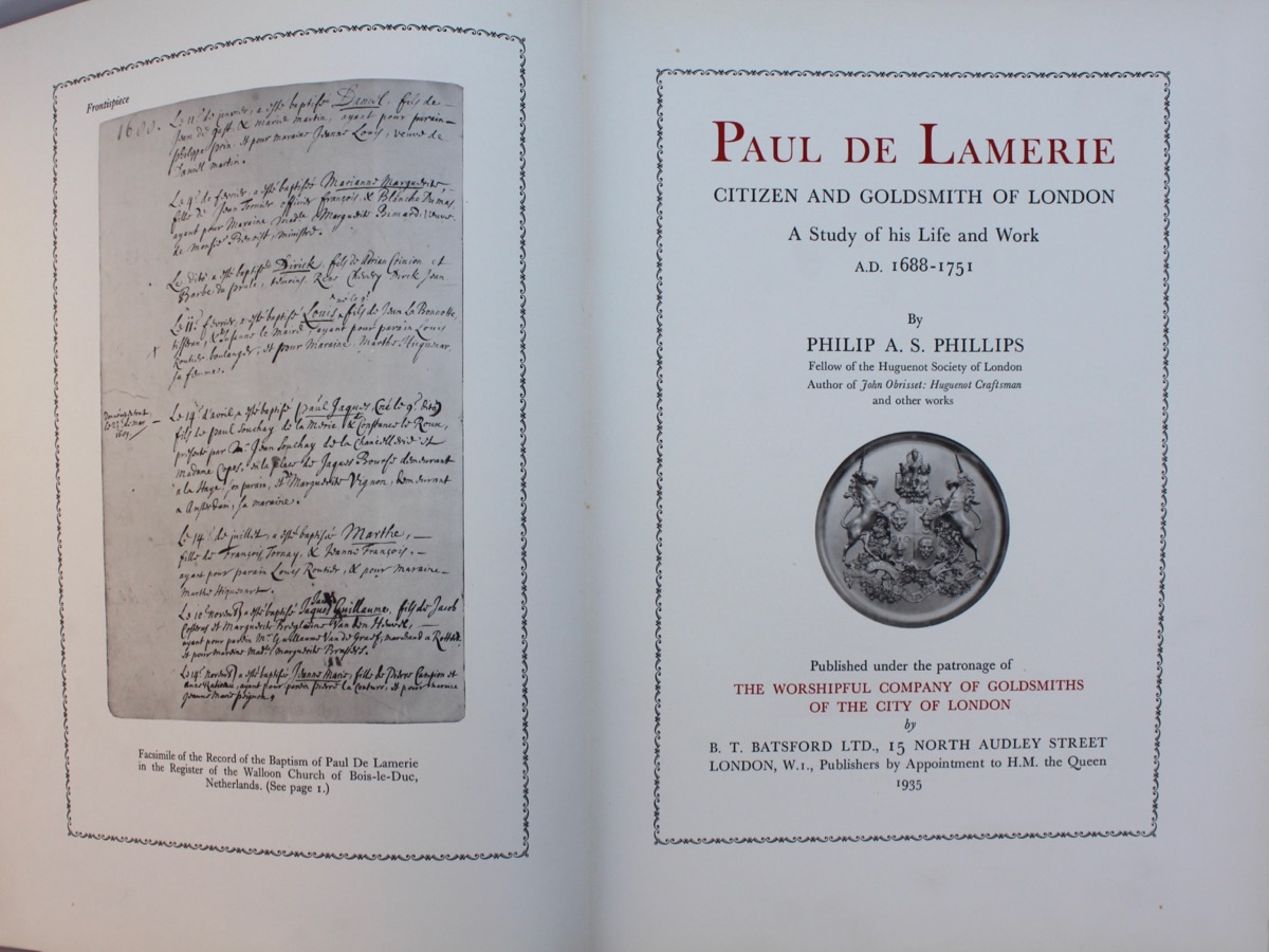 Image for Paul de Lamerie, Citizen and Goldsmith of London, a Study of His Life and Work A.D. 1688 - 1751.