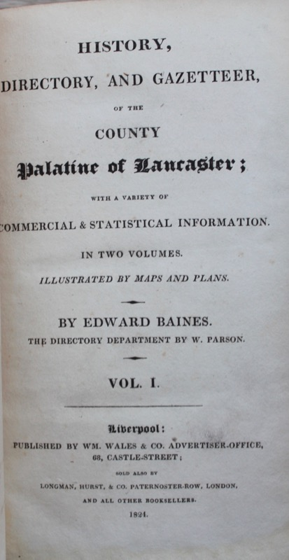 Image for History, Directory, and Gazetteer, of the County Palatine of Lancaster; with a variety of commercial & statistical information. [The Directory Department by W. Parson]