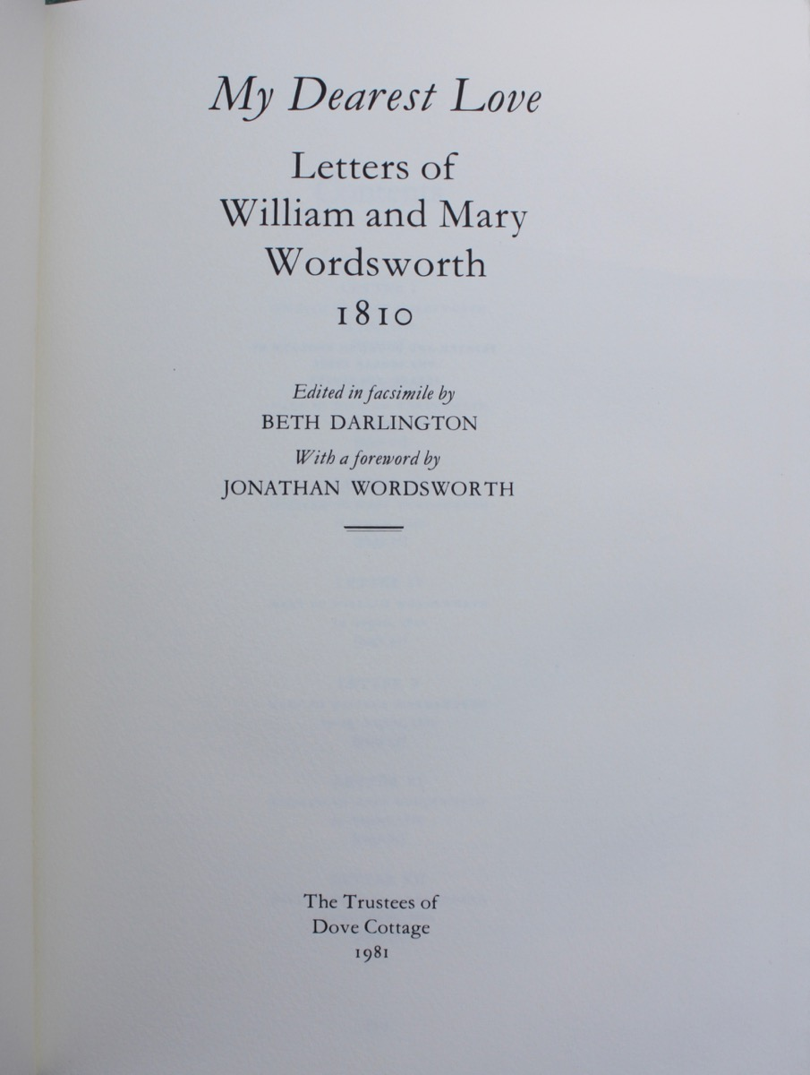 Image for My Dearest Love. Letters of William and Mary Wordswsorth 1810. Edited in facsimile by Beth Darlington, with a foreword by Jonathan Wordsworth.