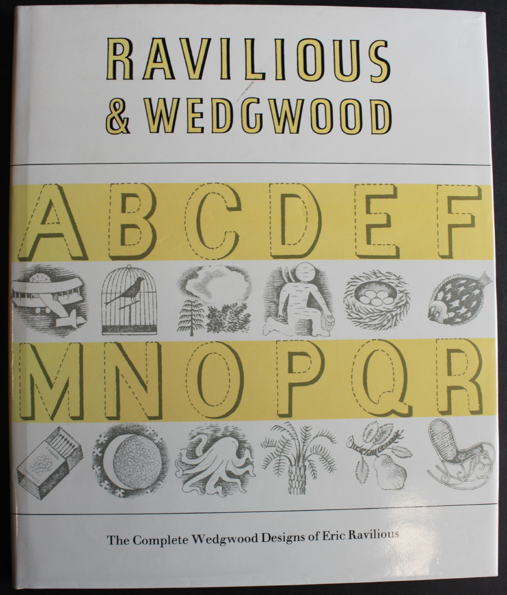 Image for Ravilious & Wedgwood; the Complete Wedgwood Designs of Eric Ravilious.