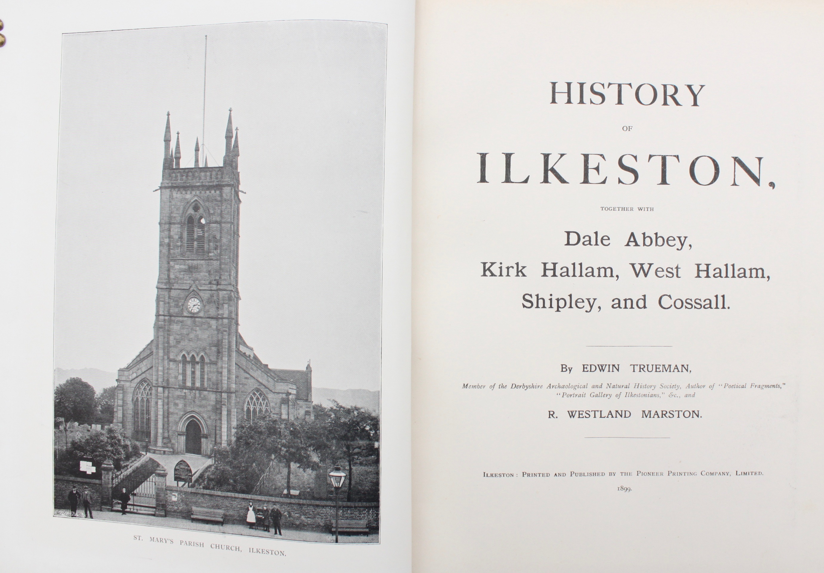 Image for History of Ilkeston, Together with Dale Abbey, Kirk Hallam, West Hallam, Shipley, and Cossall.