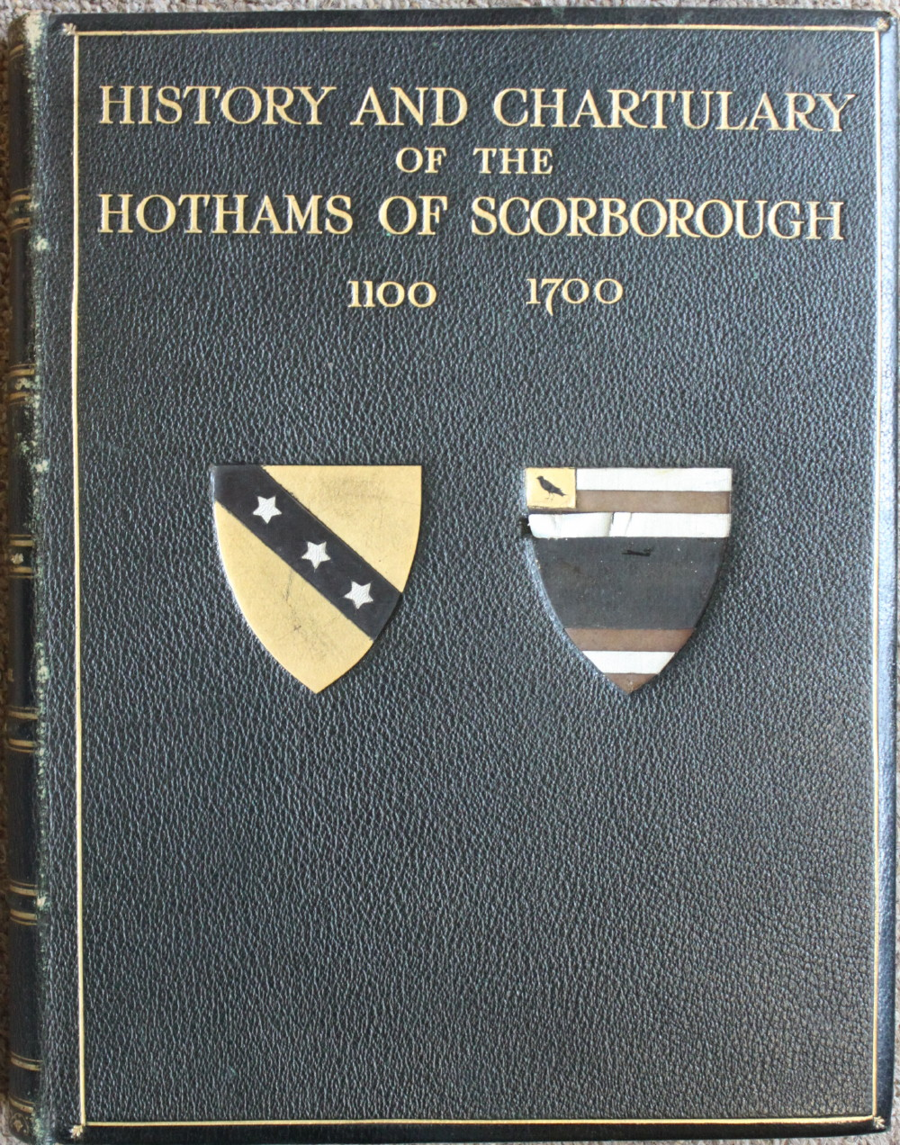 Image for History and Chartulary of the Hothams of Scorborough in the East Riding of Yorkshire 1100 - 1700.