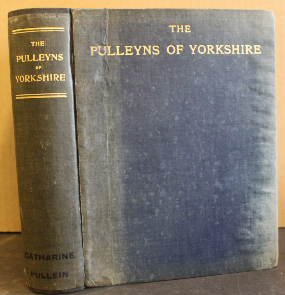Image for The Pulleyns of Yorkshire.