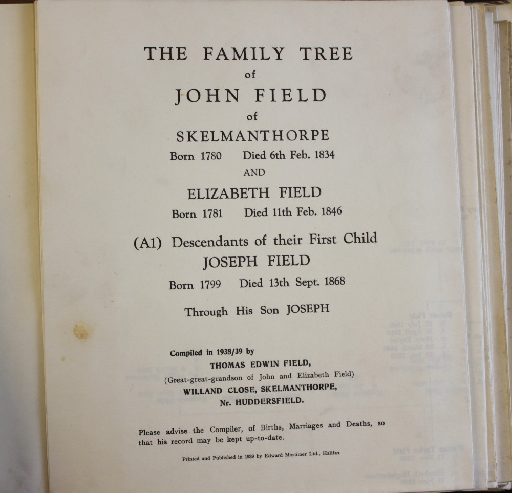 Image for The Family Tree of John Field of Skelmanthorpe [Nr. Huddersfield] and Elizabeth Field.