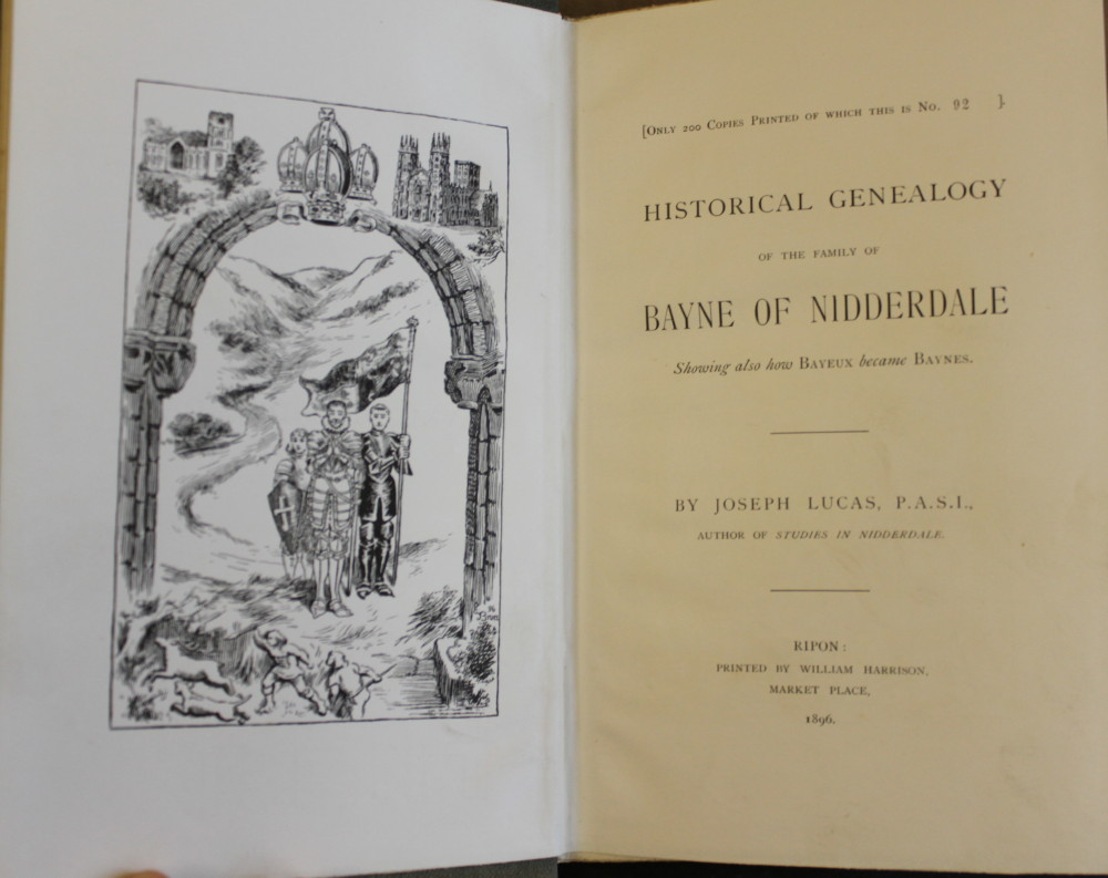Image for Historical Genealogy of the Family of Bayne of Nidderdale, Showing Also How Bayeux Became Baynes. Volume I. [all published]