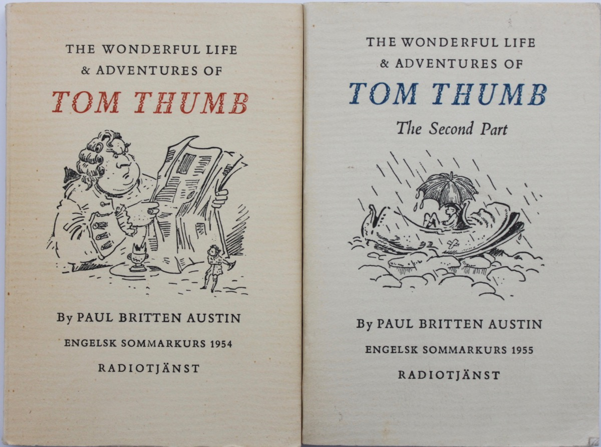 Image for The Wonderful Life and Adventures of Tom Thumb Parts One and Two, by Paul Britten Austin.