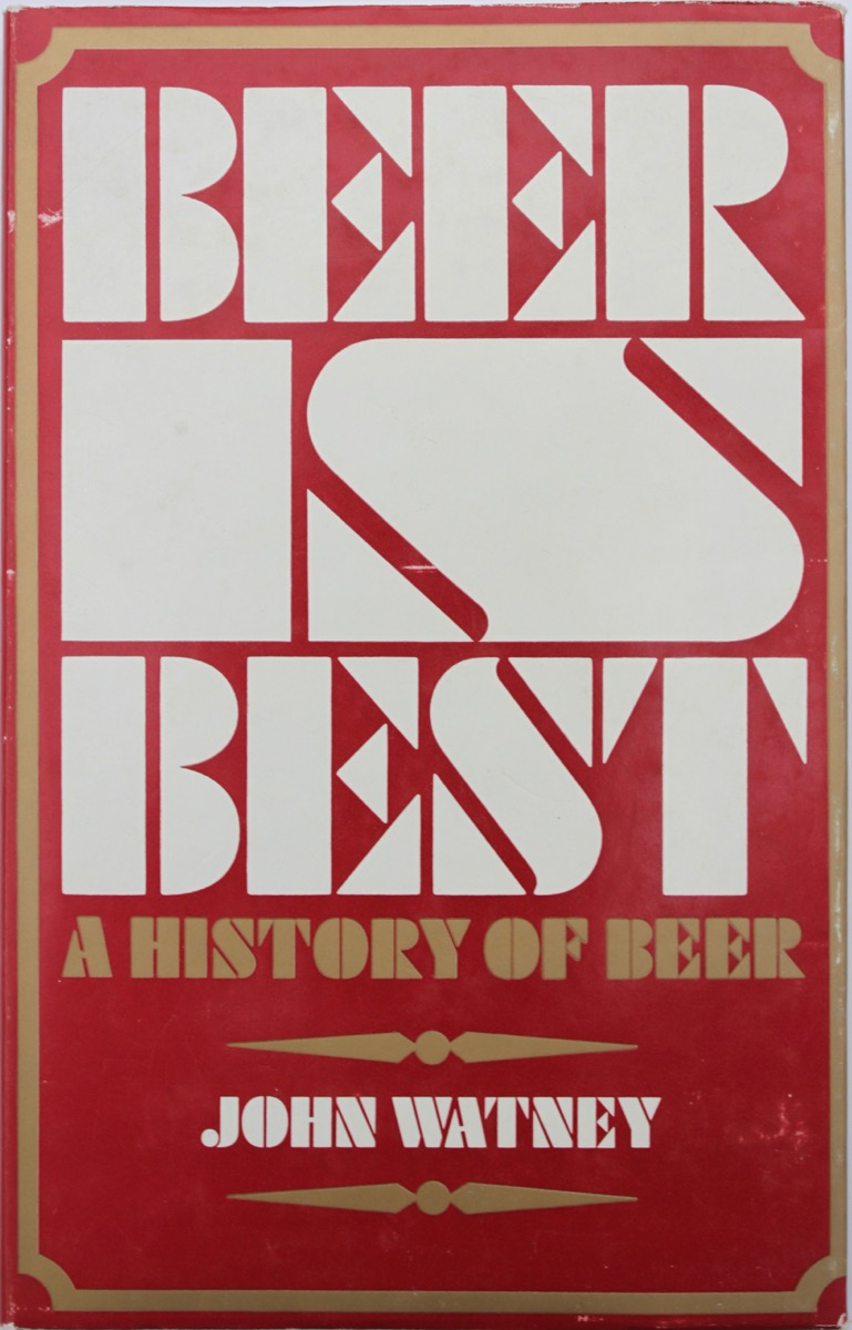 Image for Beer is Best, by John Watney.