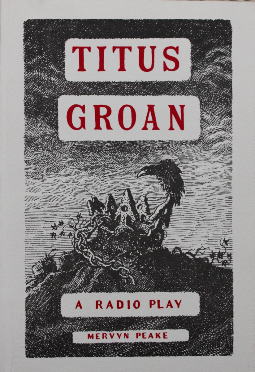 Image for Number 21. Titus Groan; a Radio Play.