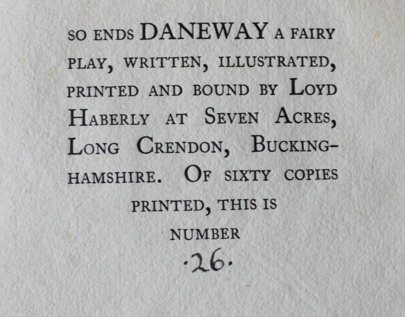 Image for Daneway, a Fairy Play For Emery Walker, F.S.A. Written and Illustrated by Loyd Haberly.
