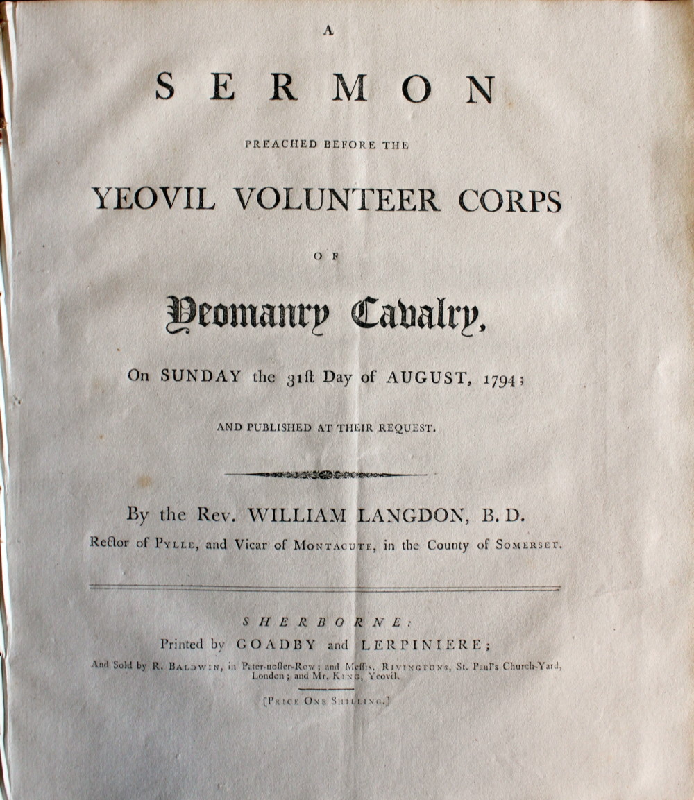 Image for A Sermon Preached Before the Yeovil Volunteer Corps of the Yeomanry Cavalry, On Sunday the 31st Day of August, 1794; and Published at Their Request.