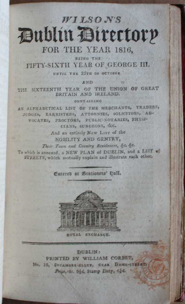 Image for The Treble Almanack for the Year 1816 Containing I. John Watson Stewart's Almanack: II. The English Court Registry: III Wilson's Dublin Directory with New Correct Plan of the City. Forming the Most Complete Lists Published of the Present Civil, Military and Naval Establishments of Great Britain & Ireland.