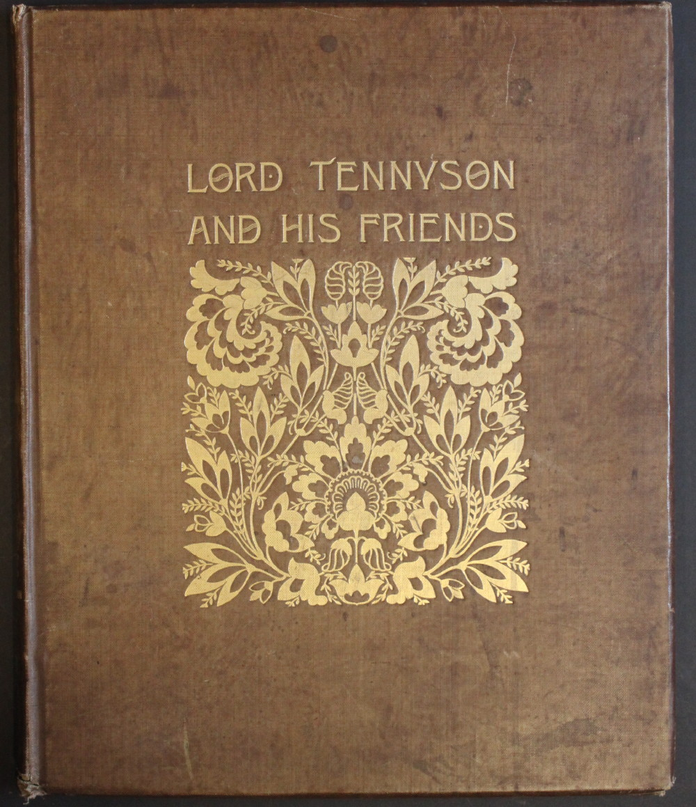 Image for Alfred Lord Tennyson and His Friends; a Series of 25 Portraits and Frontispiece in Photogravure From the Negatives of Mrs. Julia Margaret Cameron and H.H.H. Cameron. Reminiscences by Anne Thackeray Ritchie, with introduction by H.H. Hay Cameron.