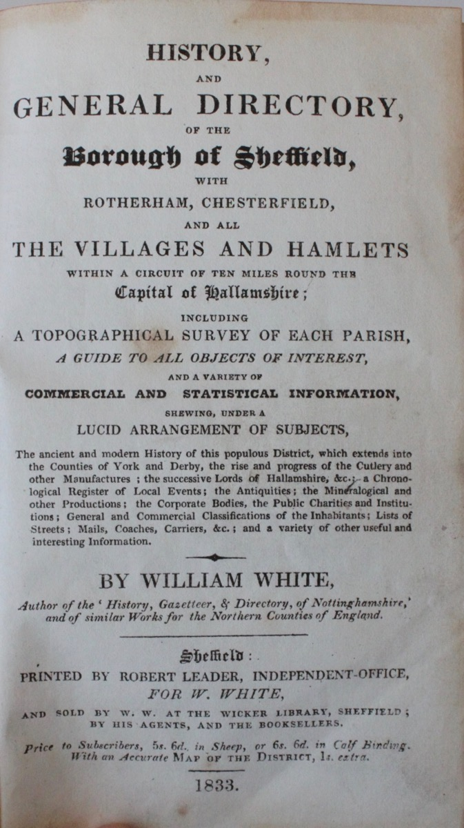 Image for History, and General Directory, of the Borough of Sheffield, with Rotherham, Chesterfield, and all the Villages and Hamlets within a circuit of ten miles round the Capital of Hallamshire...