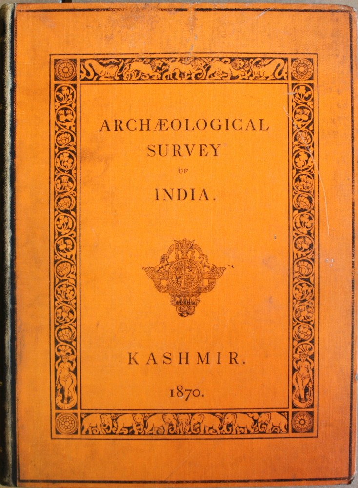 Image for Illustrations of Ancient Buildings in Kashmir. Prepared Under the Authority of the Secretary of State for India in Council From Photographs, Plans, and Drawings Taken by Order of the Government of India.