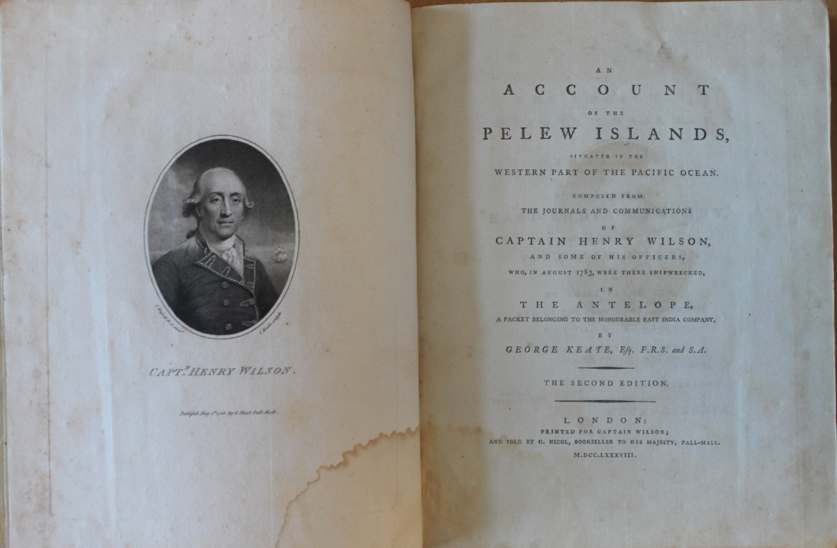 Image for An Account of the Pelew Islands, Situate in the Western Part of the Pacific Ocean. Composed From the Journals and Communication of Captain Henry Wilson, and Some of His Officers, who, in August 1783, were there shipwrecked, in The Antelope, a Packet Belonging to the Honourable East India Company. The Second Edition.
