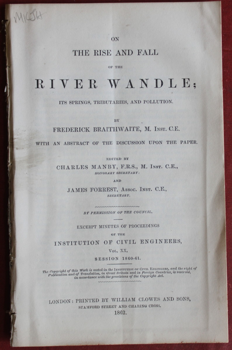 Image for On the Rise and Fall of the River Wandle; Its Springs, Tributaries and Pollution. With an Abstract of the Discussion of the Paper edited by Charles Manby and James Forrest.