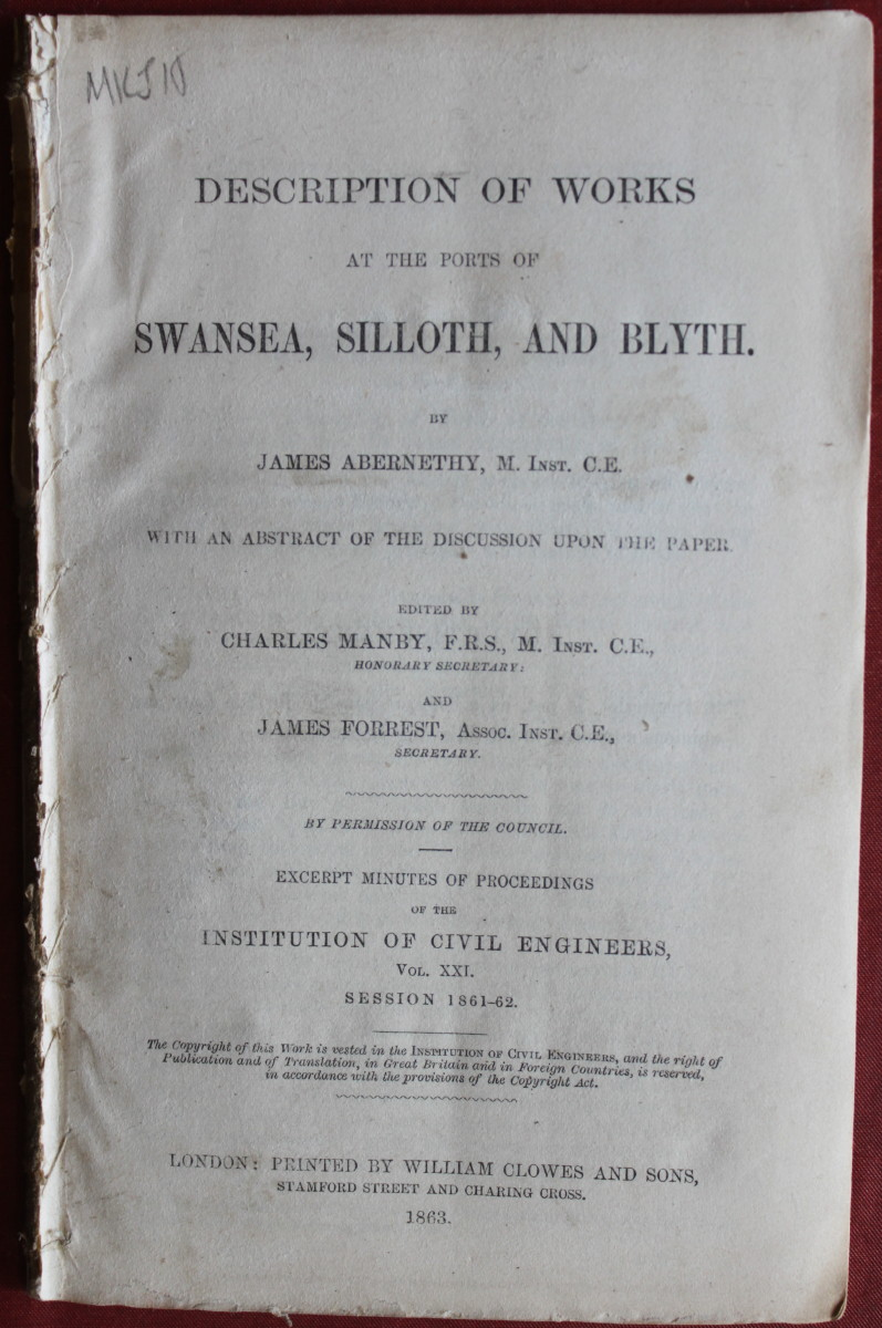 Image for Description of Works at the Ports of Swansea, Silloth, and Blyth. With an Abstract of the Discussion upon the Paper Edited by Charles Manby and James Forrest.
