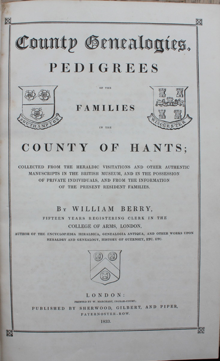 Image for County Genealogies. Pedigrees of the Families in the County of Hants: Collected from Heraldic Visitations...