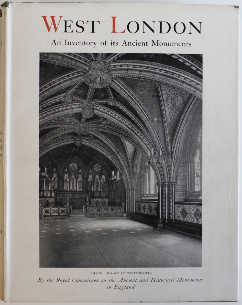 Image for An Inventory of the Historical Monuments in London. Volume II. West London.