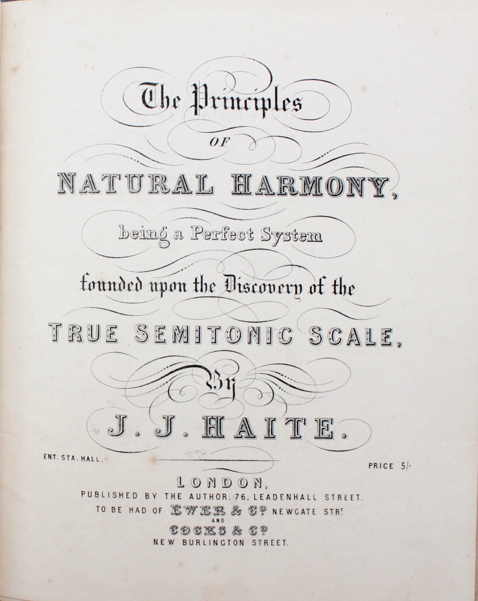 Image for The Principles of Natural Harmony, being a perfect system founded upon the discovery of the Semitonic Scale.