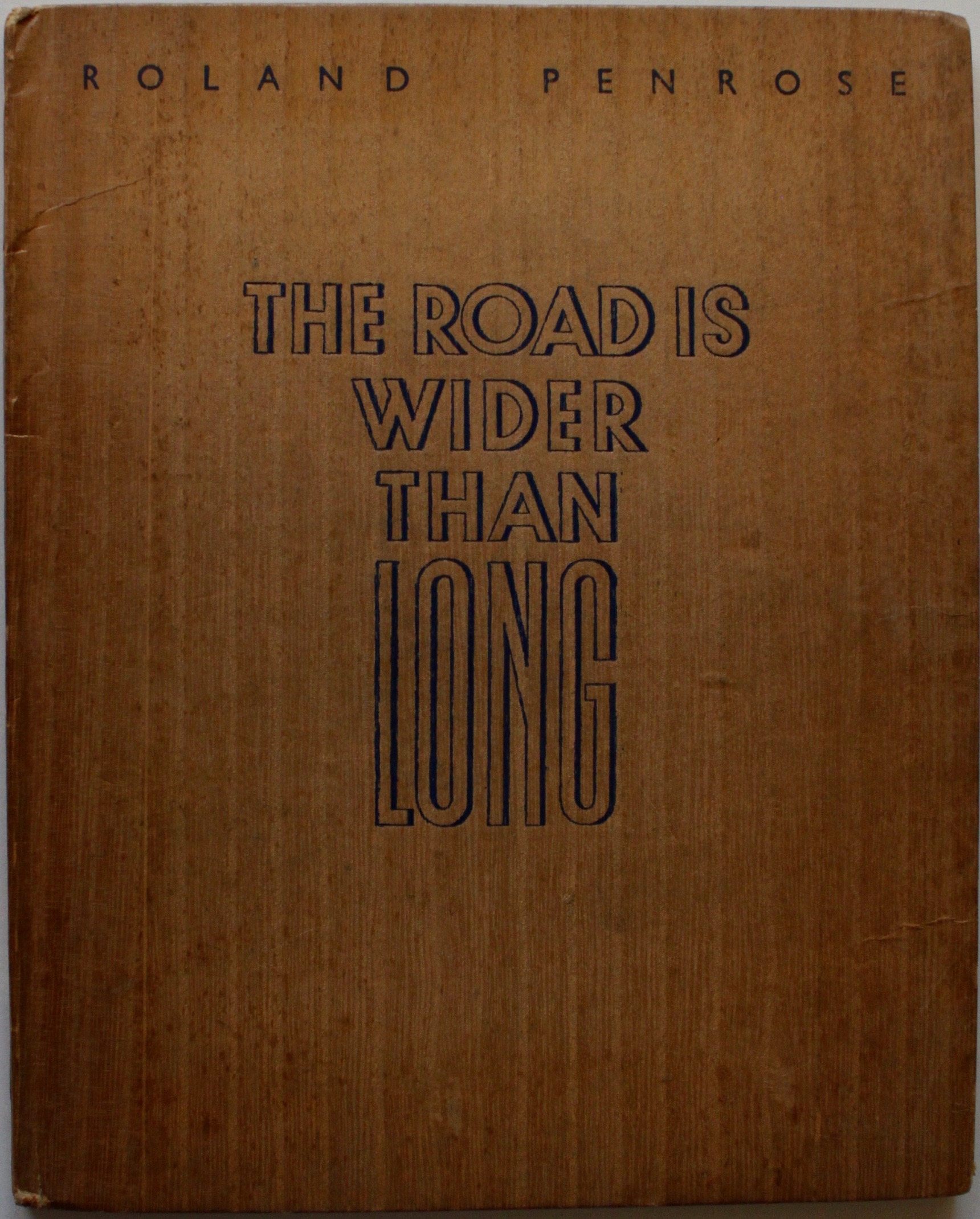 Image for The Road is Wider Than Long; an Image Diary from the Balkans July - August 1938.