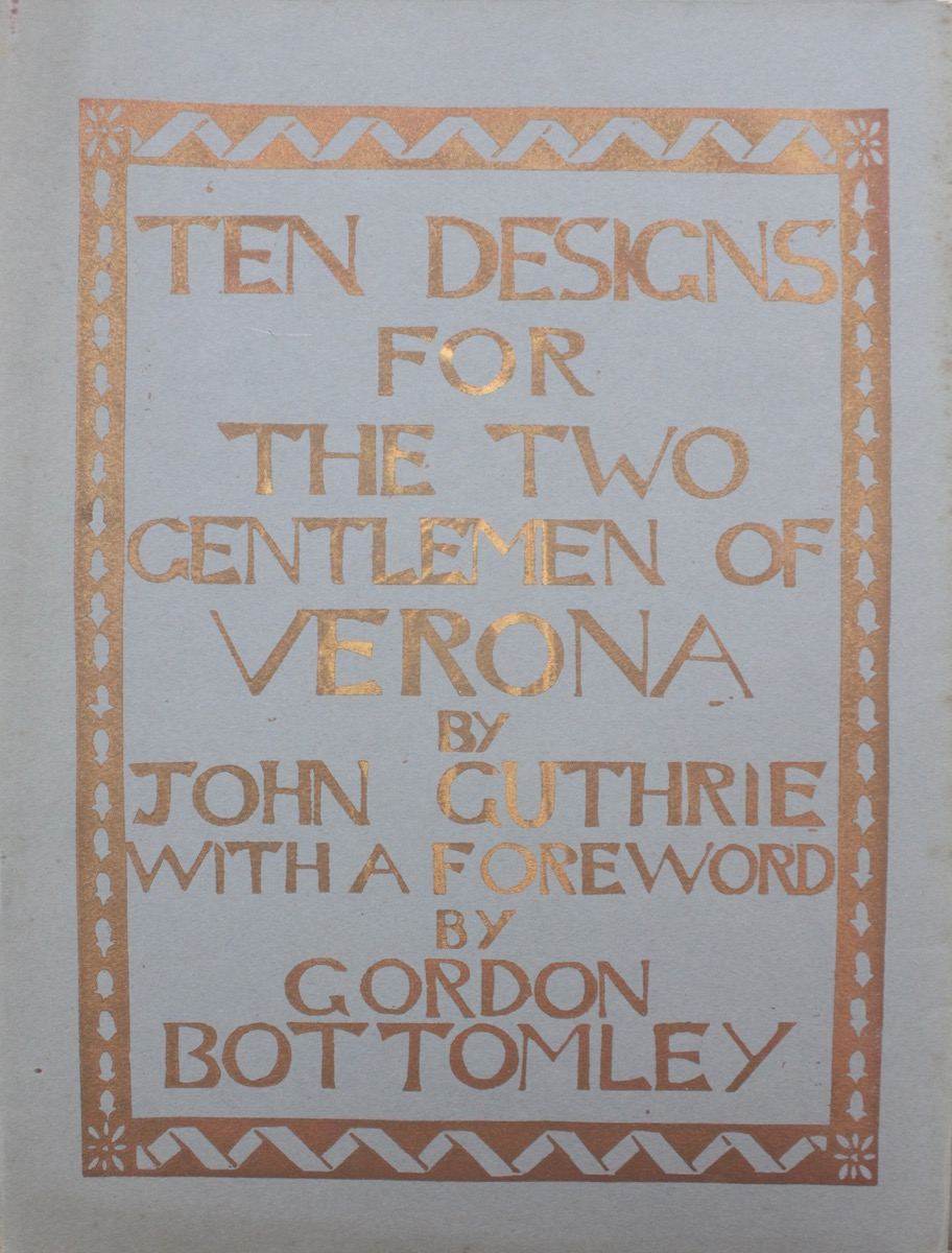 Image for Ten Designs for the Two Gentlemen of Verona; with a foreword by Gordon Bottomley.