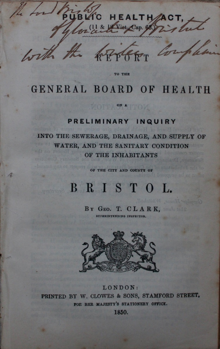 Image for Report to the General Board of Health on a Preliminary Enquiry Into the Sewerage, Drainage, and Supply of Water, and the Sanitary Condition of the Inhabitants of the City and County of Bristol.