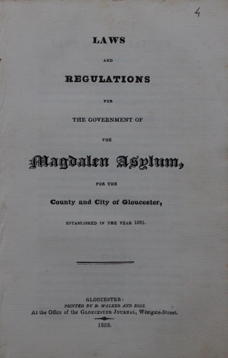 Image for Laws and Regulations for the Government of the Magdalen Asylum, for the County and City of Gloucester, Established in the Year 1821.