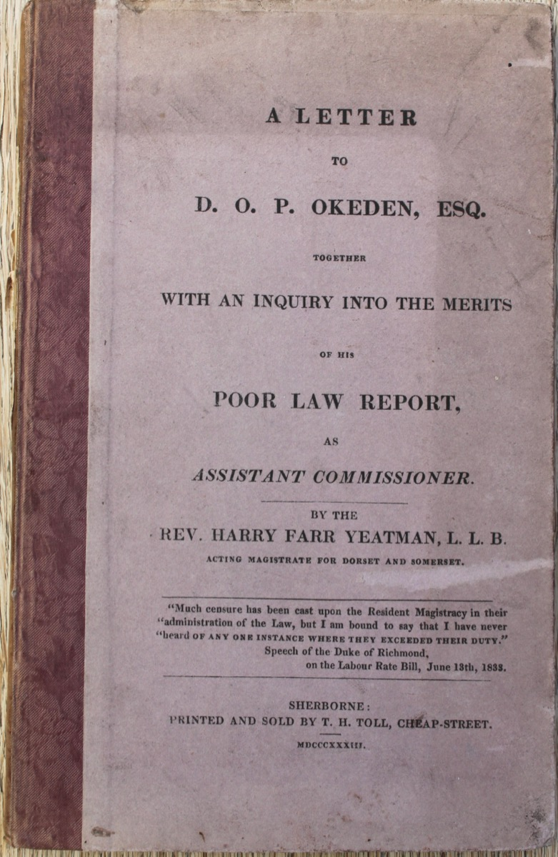 Image for A Letter to D.O.P. Okeden, Esq. Together with an Inquiry into the Merits of His Poor Law Report, as Assistant Commissioner.