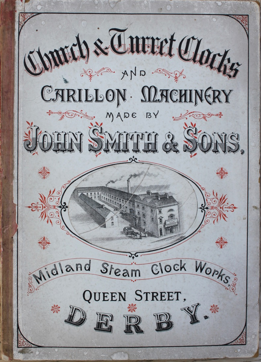 Image for Clocks, Chiming Machinery, &c., Suitable for Churches, Turrets, Schools, Town Halls, Railway Stations, Stables, and Every Description of Public Buildings, made by John Smith & Sons, Midland Clack Works, Queen Street, Derby.