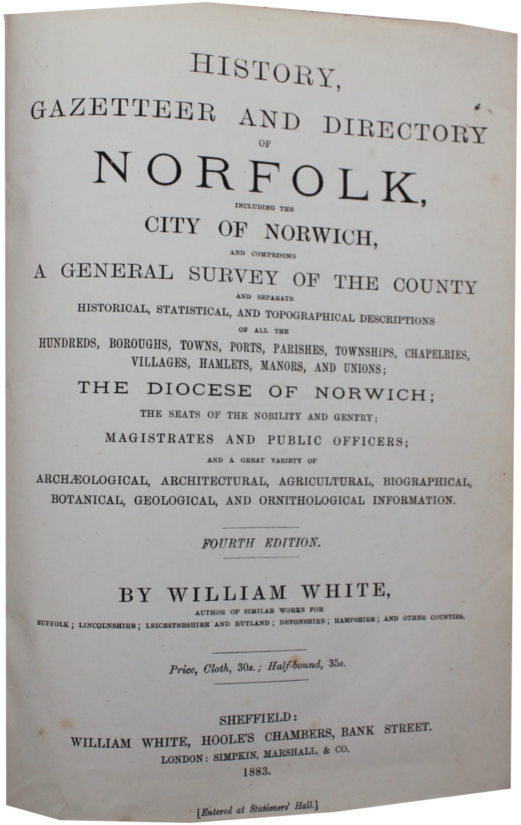 Image for History, Gazetteer and Directory of Norfolk including the City of Norwich... Fourth Edition.