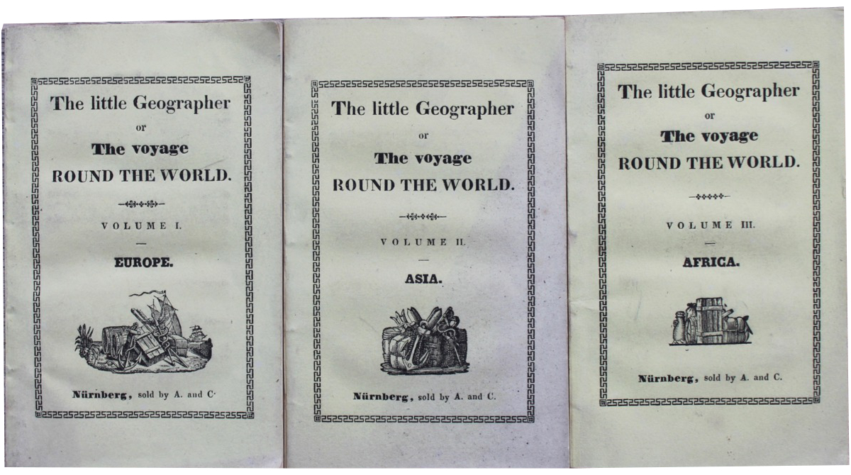 Image for [The Little Geographer] The Voyage Round the World, or a picturesque survey of the different nations that inhabit the world. Volume I. Europe; Volume II. Asia; Volume III. Africa.