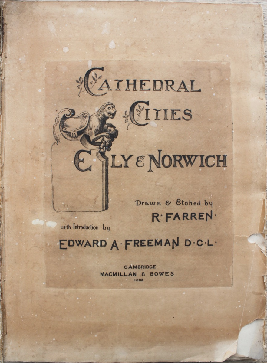 Image for Cathedral Cities of Ely and Norwich; with introduction by Edward A. Freeman.