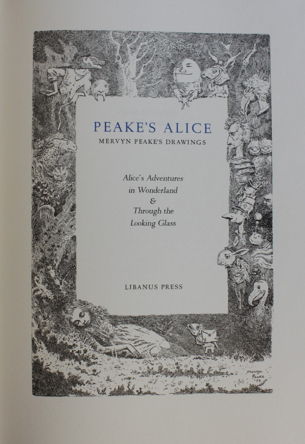 Image for Peake's Alice. Mervyn Peake's Drawings [to] Alice's Adventures in Wonderland & Through the Looking Glass.